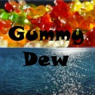 Gummy Dew Pre-Mixed Specialty